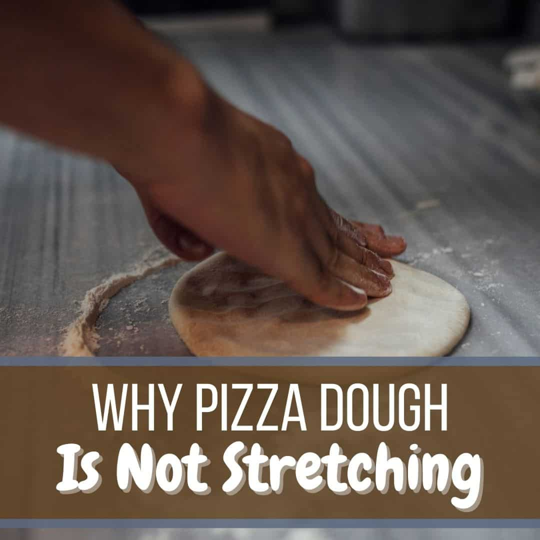 pizza dough not stretchy (1)